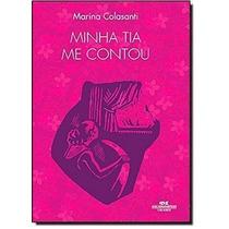 Livro Minha Tia Me Contou Marina Colasanti