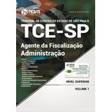 Apostila Tce Sp 2017 - Agente Da Fiscalização -administração