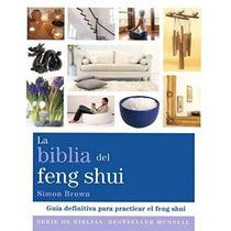 Libro La Biblia Del Feng Shui. Guia Definitiva Para Practica