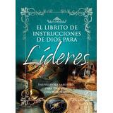 El Librito De Instrucciones De Dios Para Líderes (bolsilloç