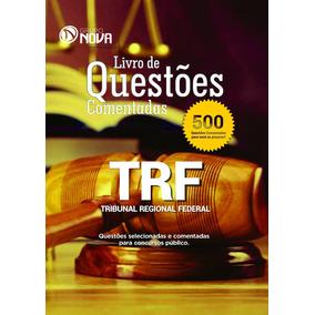 Apostila Livro De Questões - Trf1 2017 - (500 Questões)
