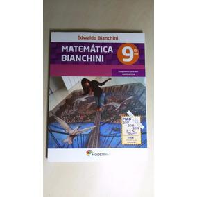 Livro Matemática Bianchini 9º Ano ( Pnld 2017) Novo