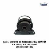 Soporte Motor Elantra 1.6 1992-1995 / 1.8 1998
