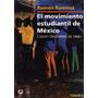 El Movimiento Estudiantil De Mexico 1968: Ramirez - 2 Tomos