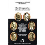 Microbiologia De Las Infecciones Humanas, Restrepo Ed. Cib