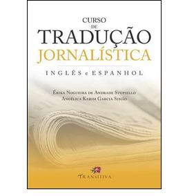Curso De Tradução Jornalística: Inglês E Espanhol