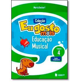 Eu Gosto Mais - Educação Musical - 4º Ano