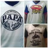 Franelas Dia Del Padre, El Mejor Papá Del Mundo Y Super Papá