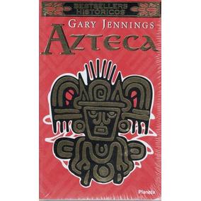 Azteca Gary Jennings Editorial Planeta