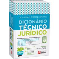 Dicionário Técnico Jurídico Direito Rideel 20ª Edição - 2017