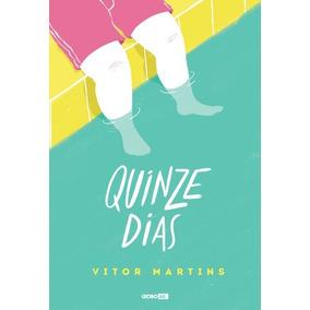 Quinze Dias, Martins, Vitor Teen - Literatura 2017