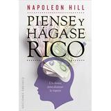 Piense Y Hágase Rico, Napoleón Hill.