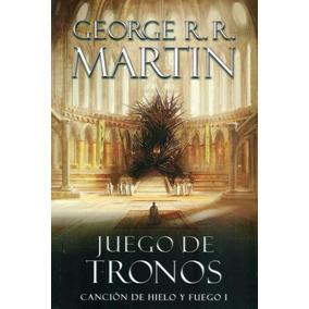 Juego De Tronos. Canción De Hielo Y Fuego 1 - George Martin