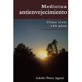 Medicina Anti Envejecimiento - Libro Dig