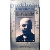El Suicidio- Emile Durkheim- Edicion Ampliada