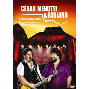 Dvd - César Menotti & Fabiano Ao Vivo No Morro Da Urca