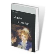 Libro. Orgullo Y Prejuicio. Jane Austen. Editorial Maya
