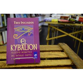 El Kybalion, Filosofía Hermética Del Antiguo Egipto Y Grecia
