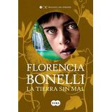 Libro 3. Tierra Sin Mal De Florencia Bonelli