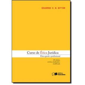 Curso De Etica Juridica - Etica Geral E Profissional - 11ºe