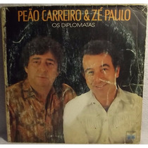 Lp / Vinil Sertanejo: Peão Carreiro & Zé Paulo - Os ... 1989