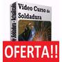 Aprenda Soldadura Electrica Mig Tig Ultima Edicion + Videos