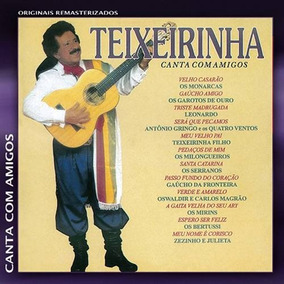 Cd Teixeirinha*/ Canta Com Amigos