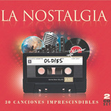 Cd La Nostalgia - Oldies