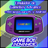 Emulador Game Boy Advanced + 900 Juegos Pc Y Android