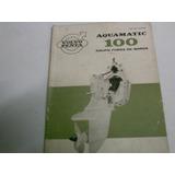 Manual De Instruções Motor De Popa Volvo Aquamatic 100