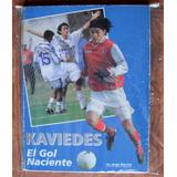 Ivan Kaviedes Libro El Gol Naciente