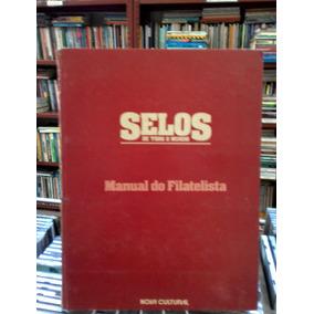 Selos De Todo Mundo Manual De Filatelista