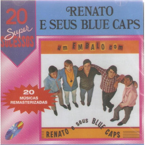 Cd Renato E Seus Blue Caps - 20 Super Sucessos - Novo***