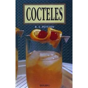 Cocteles (iberlibro)(libro Gastronomía Y Cocina)