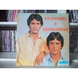 Lp Leandro & Leonardo - A Construção - Primeiro Disco