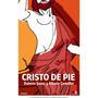 Cristo De Pie; Alberto Cormillot Dalmiro Sáenz Envío Gratis