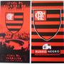 Alerta De Oferta! 02 Toalha Futebol Flamengo Oficial.