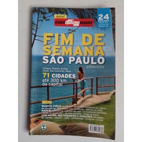 Guia Fim De Semana Sao Paulo Quatro Rodas 2009 2010 Impecabl