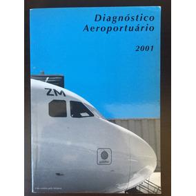 Diagnóstico Aeroportuário - 1° Edição