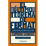 El Último Teorema De Fermat - Simon Singh