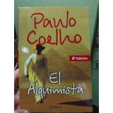 El Alquimista. Paulo Coelho.