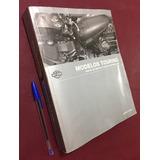 Manual De Harley Davidson. Mecánica Automotriz