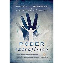 Poder Extrafísico Livro Bruno J. Gimenes Exaustão Mental