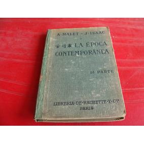 Libro Antiguo Año 1918 , La Epoca Contemporanea , Malet , Pr