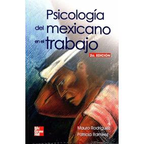 Libro: Psicología Del Mexicano En El Trabajo - Mauro R. -pdf