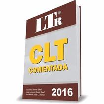 Clt Comentada 49° Edição - Eduardo Gabriel Saad - 2016 #