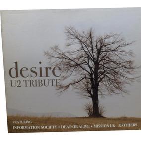 Cd Musica Original Desire U2 Tribute (usado) E9070