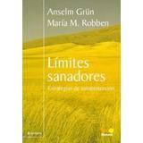 Libro Limites Sanadores De Anselm Grun