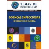 Doenças Infecciosas O Desafio Da Clínica A. Meliço Silvestr