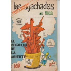 Los Agachados De Rius No. 169 Año 1974 $ 100.00